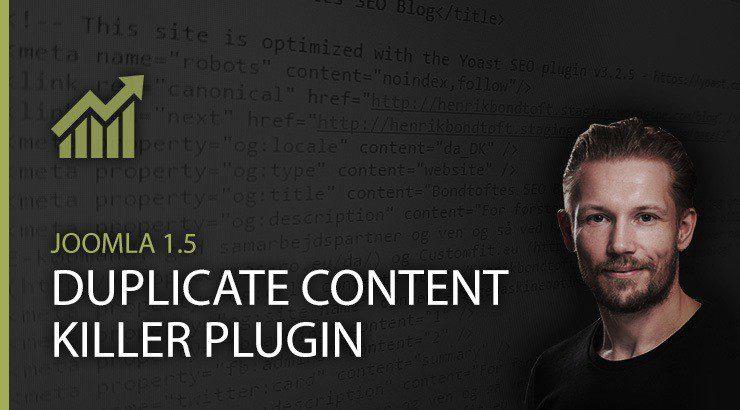 Joomla 1.5 duplicate content killer plugin
